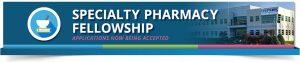 specialty pharmacy fellowship